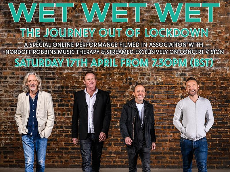 Wet Wet Wet: The Journey Out Of Lockdown