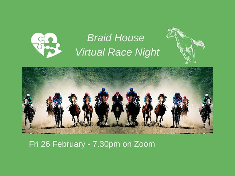 Braid House Virtual Race Night - Postponed
