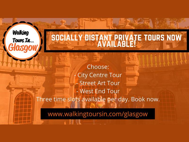 Socially Distanced Walking Tours of Glasgow!