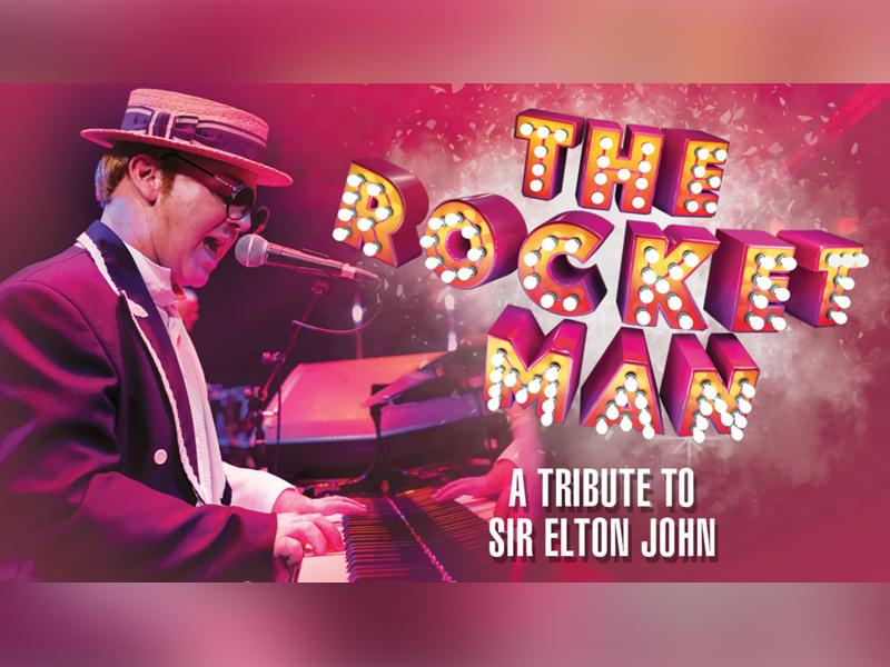 The Rocket Man - A Tribute to Sir Elton John