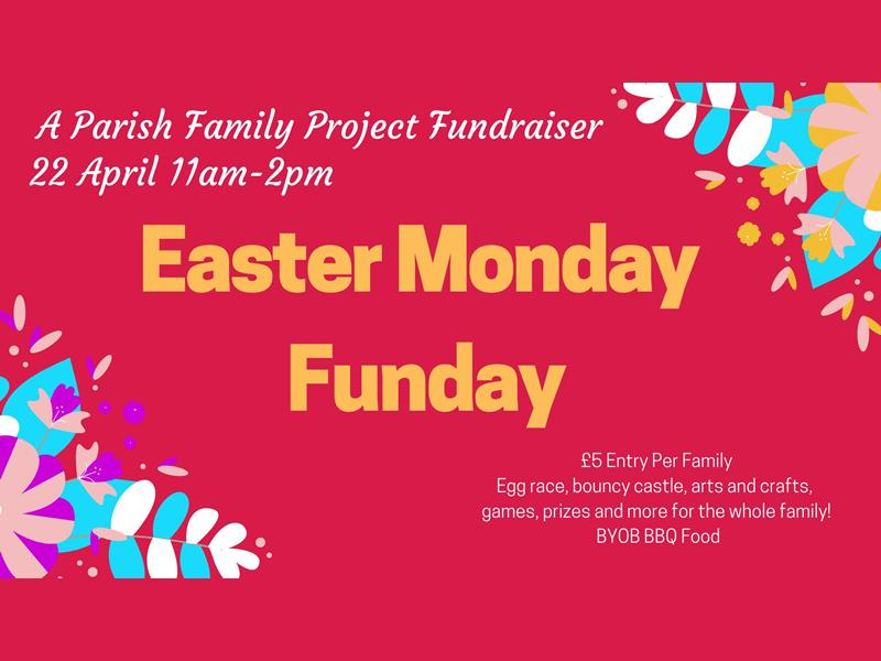 Easter Monday Family Funday