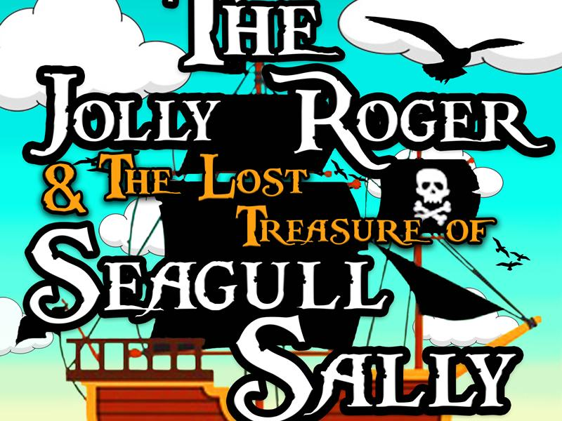 The Jolly Roger and The Lost Treasure of Seagull Sally