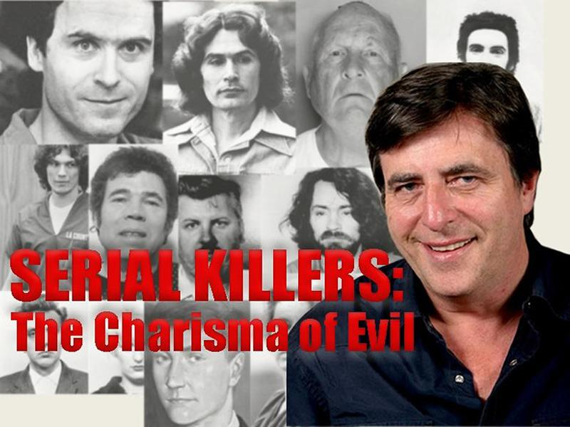 Serial Killers: The Charisma of Evil