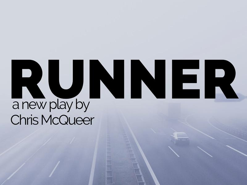 Chris McQueer: Runner - RESCHEDULED DATE