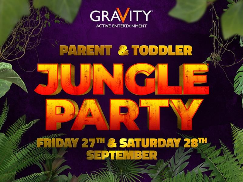 Gravity P&T Jungle Party