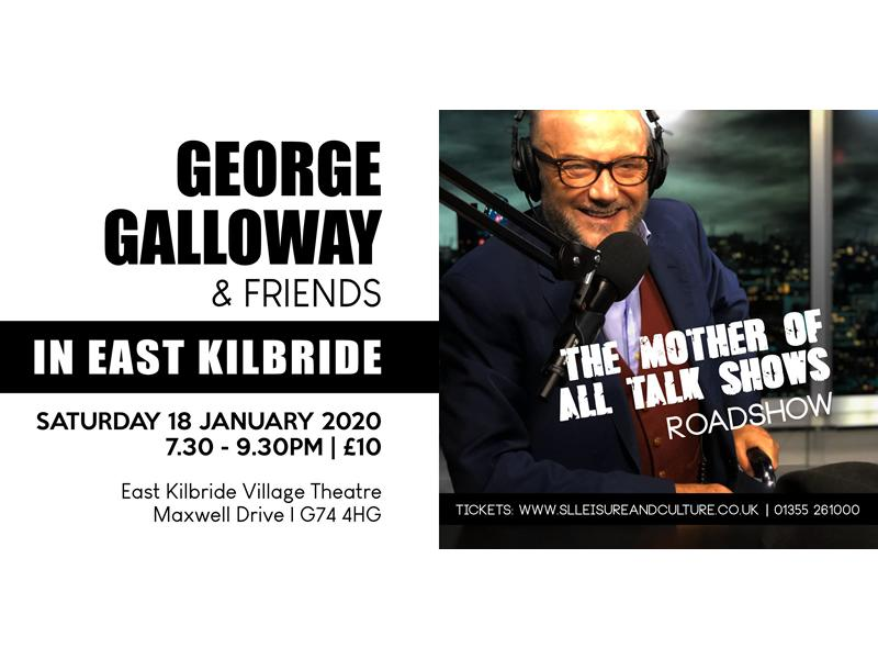 George Galloway and Friends