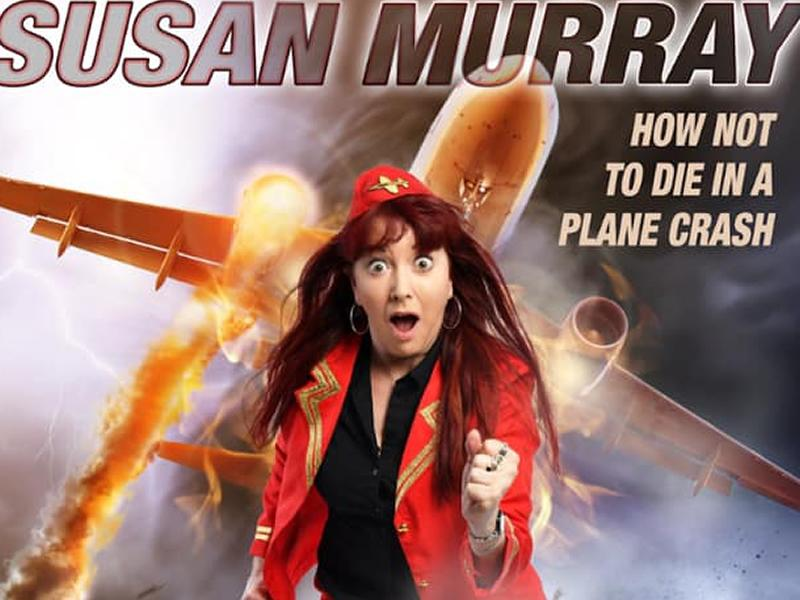 Susan Murray: How Not To Die In A Plane Crash