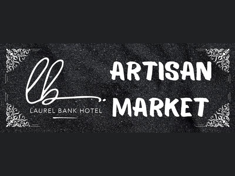 Laurel Bank Hotel Artisan Market