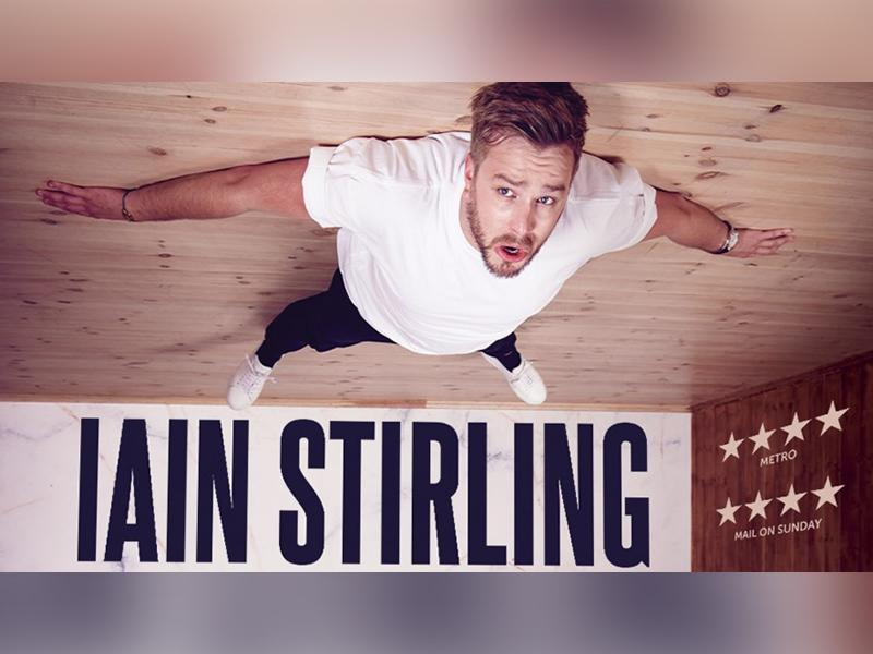 Iain Stirling: Failing Upwards - RESCHEDULED DATE