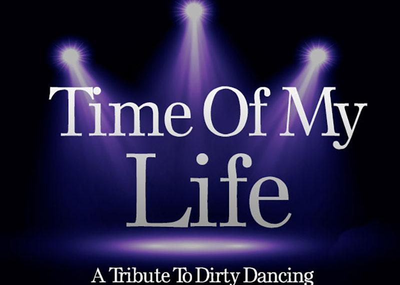 Time of My Life: Dirty Dancing Tribute