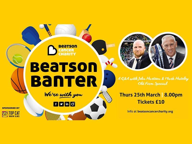 Beatson Banter with John Hartson & Mark Hateley