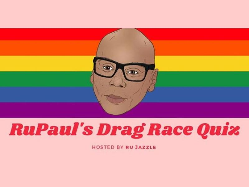 RuPaul's Drag Race Quiz - Hosted By RuJazzle