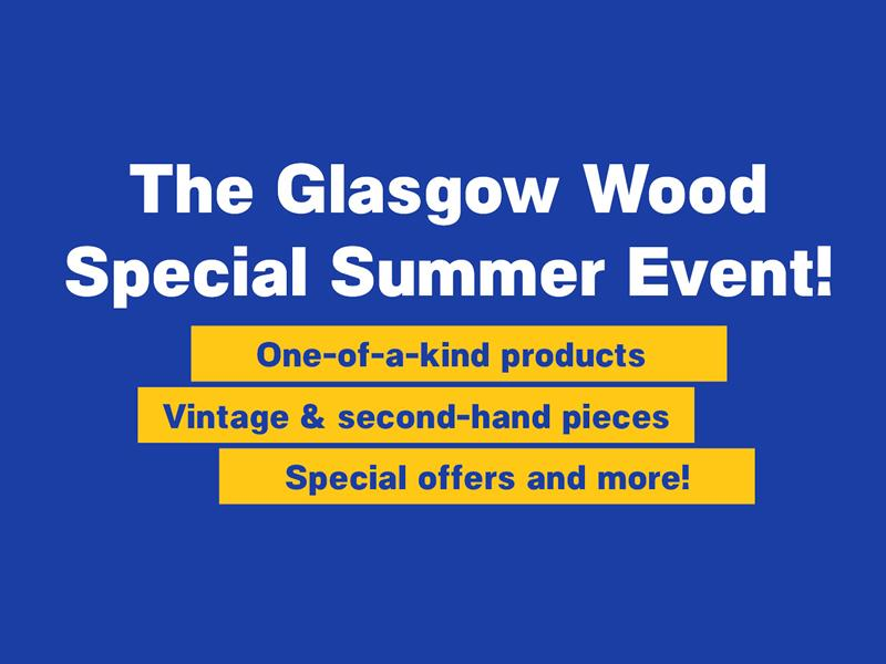 The Glasgow Wood Special Summer Event