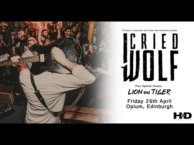 I Cried Wolf and support from Lion On Tiger