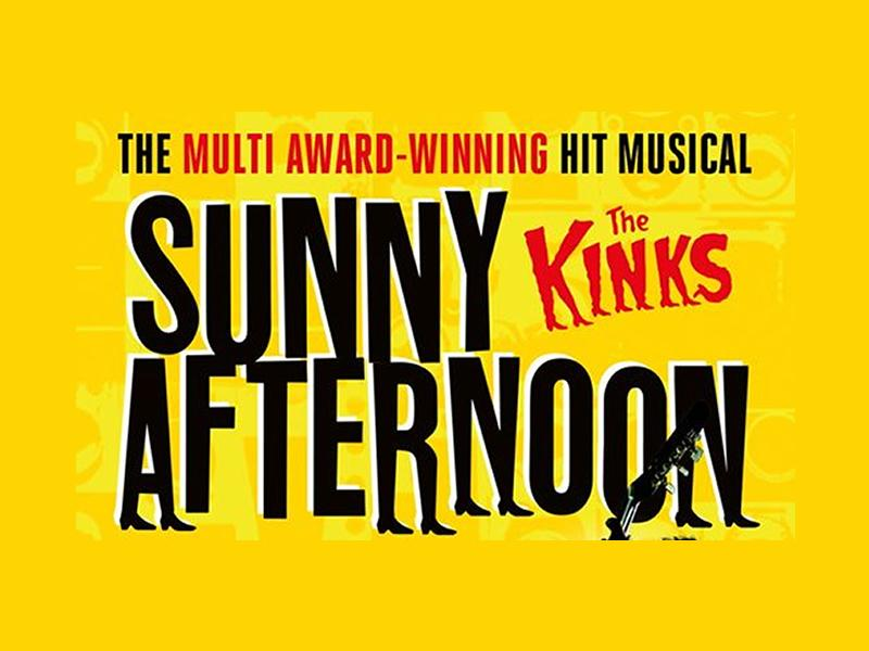 Sunny Afternoon - POSTPONED