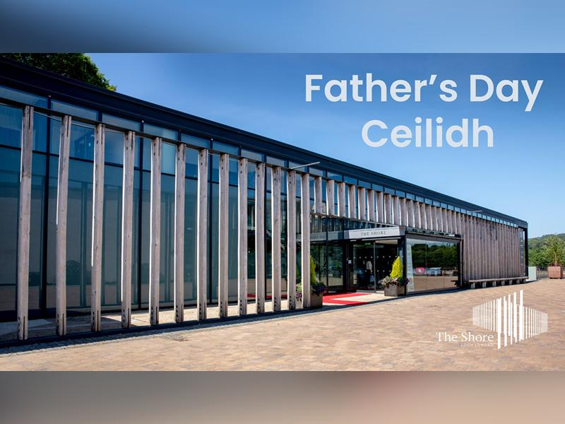 Father's Day Ceilidh - CANCELLED