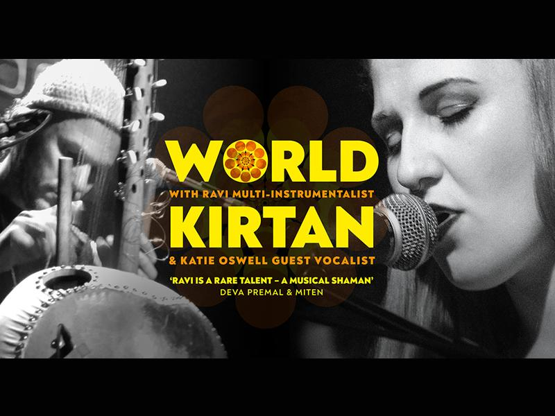 World Kirtan with RAVI and guest vocalist Katie Oswell