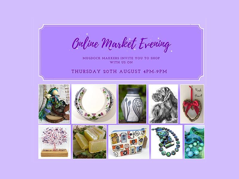 Mugdock Makkers Online Market Evening