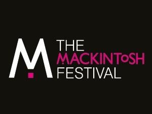 The Mackintosh Festival