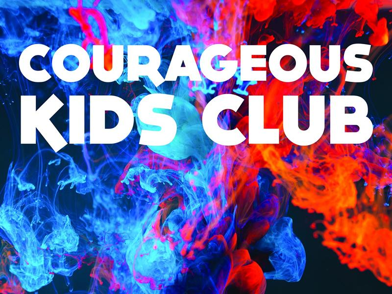 Courageous Kids Club