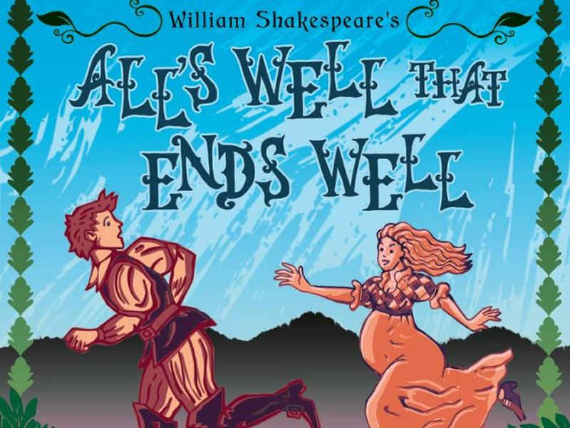 All's Well That Ends Well - CANCELLED