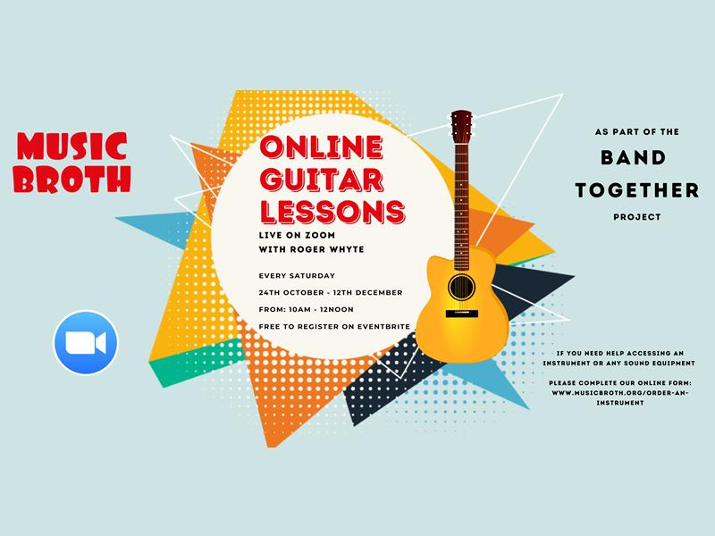 Music Broth's Online Guitar Lessons as part of the 'Band Together' Project