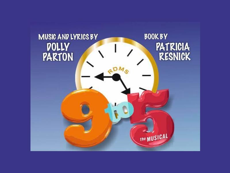 RDMS presents '9 To 5 The Musical'