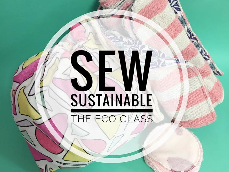 Sew Sustainable Eco Sewing Class
