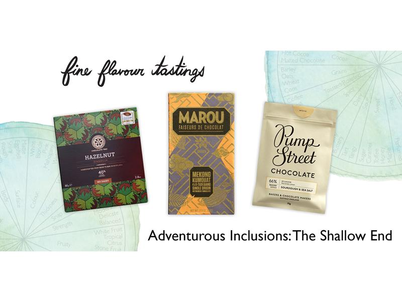Chocolate Tasting - Adventurous Inclusions: The Shallow End