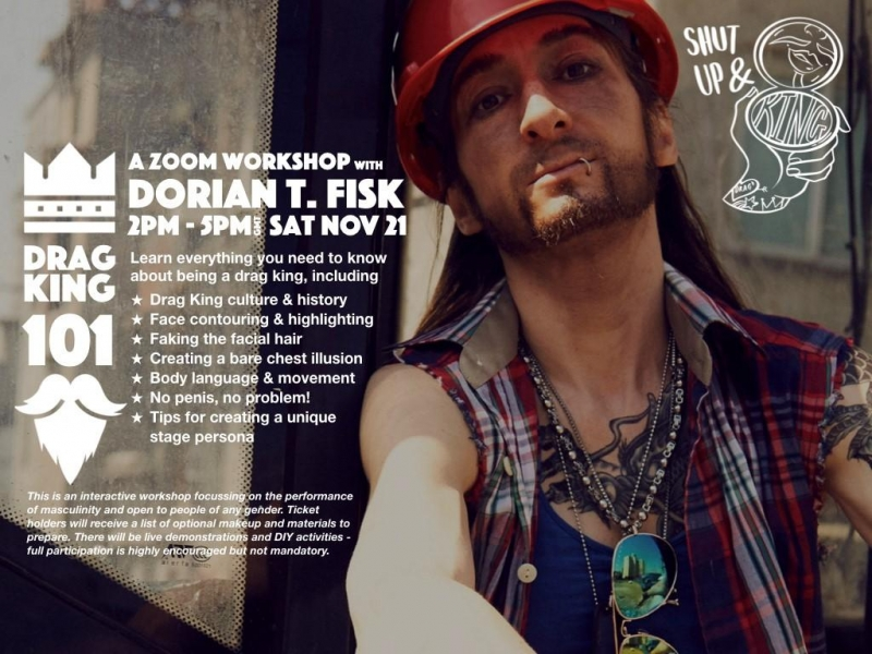 Drag King 101 - A Zoom workshop with Dorian T. Fisk