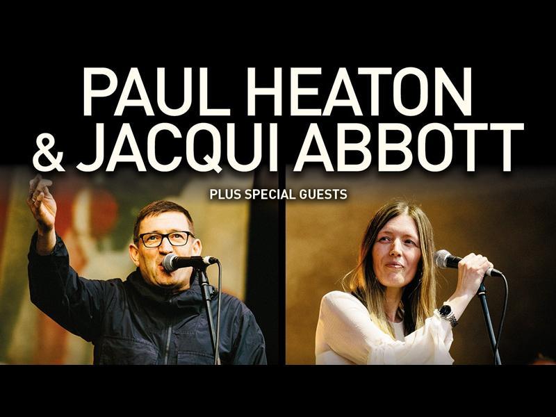 Paul Heaton & Jacqui Abbott - RESCHEDULED DATE
