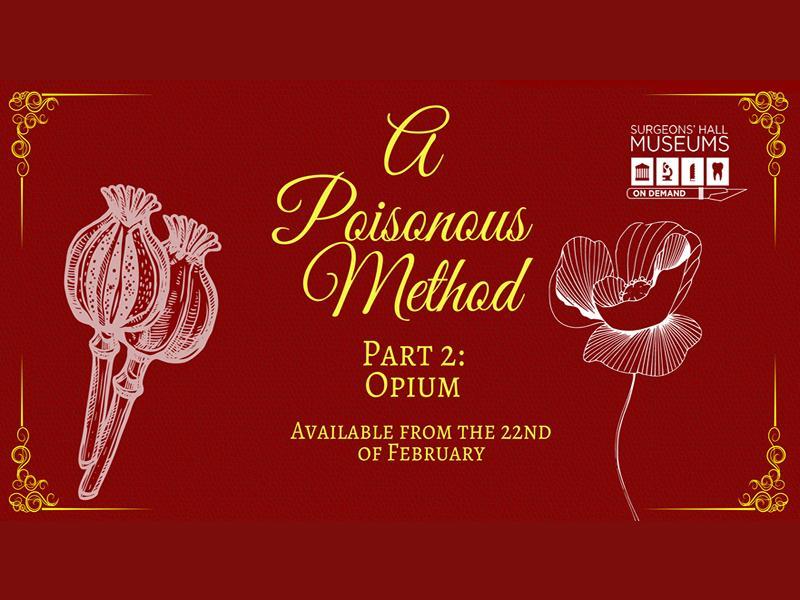A Poisonous Method Part 2: Opium