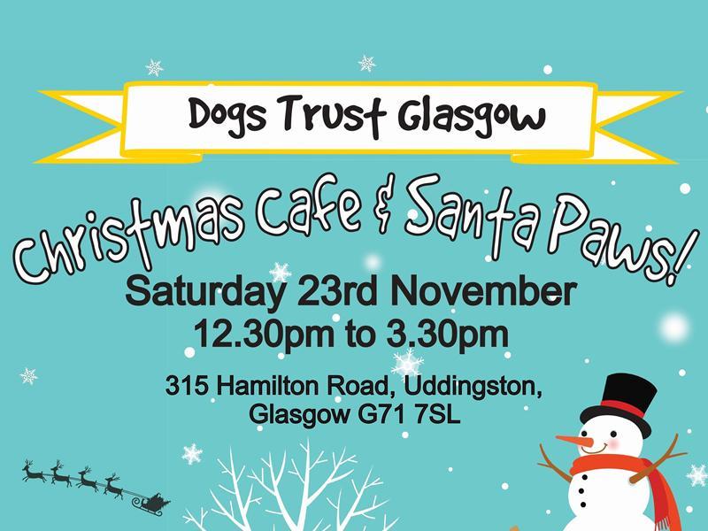Dogs Trust Christmas Cafe & Santa Paws