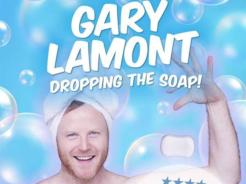 Gary Lamont: Dropping The Soap