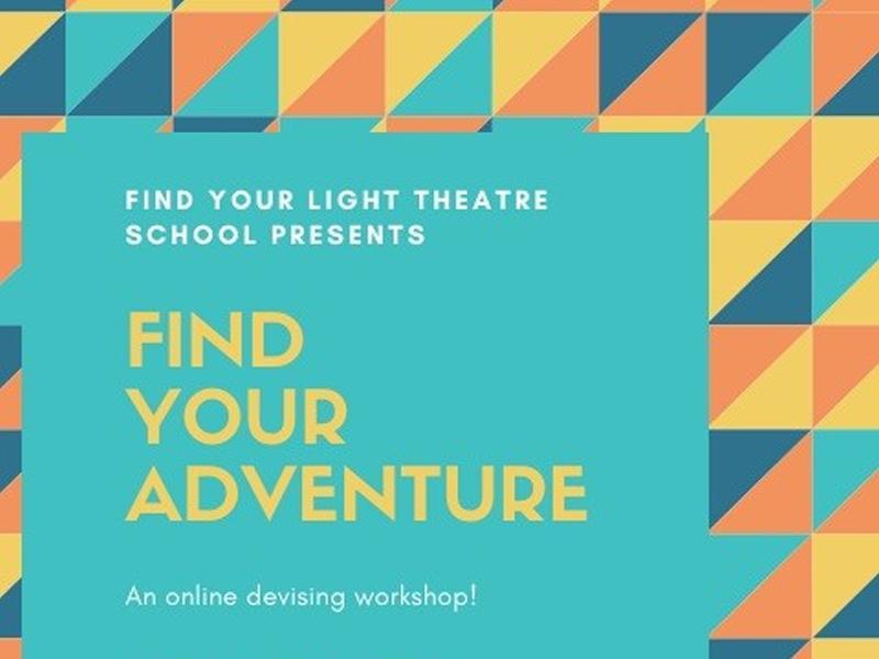 Find Your Adventure: Online Drama Workshop