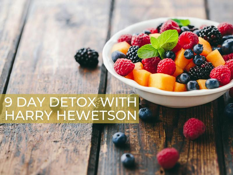 9 Day Detox With Harry Hewetson