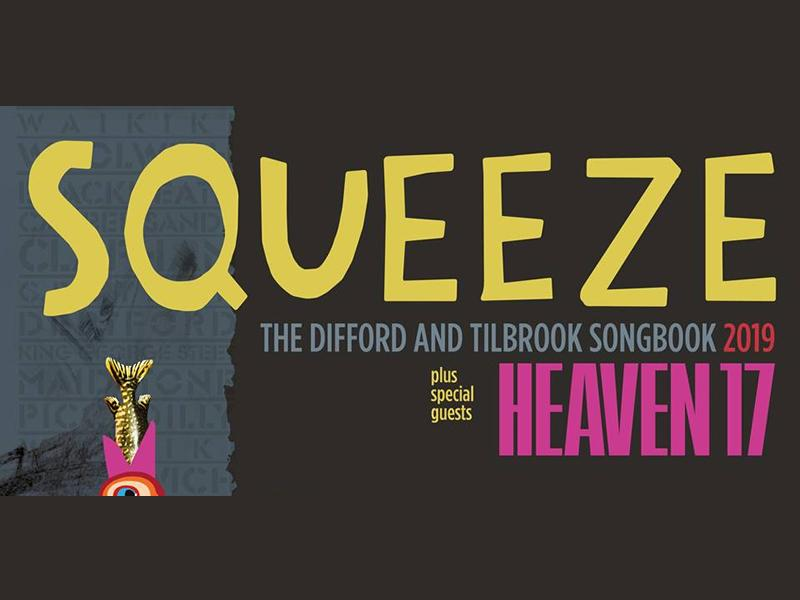 Squeeze - The Difford and Tillbrook Songbook 2019