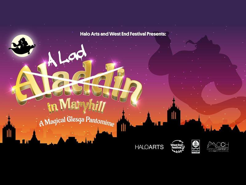 A Lad in Maryhill - A Magical Glesga Pantomime!