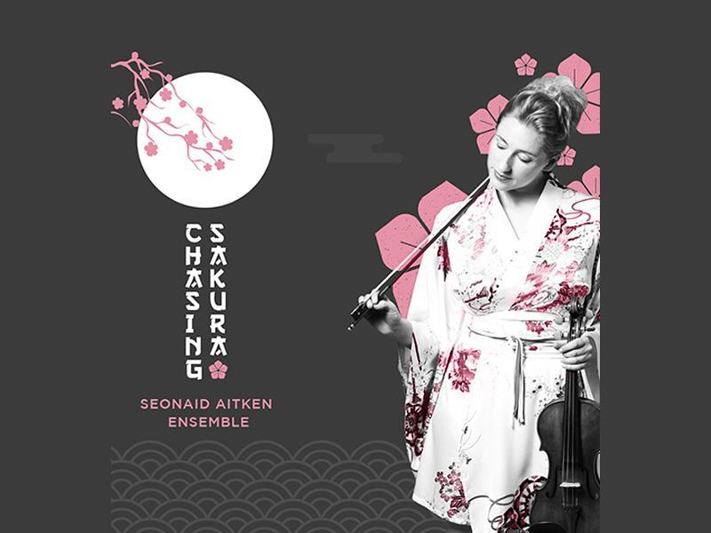 Seonaid Aitken Ensemble: Chasing Sakura