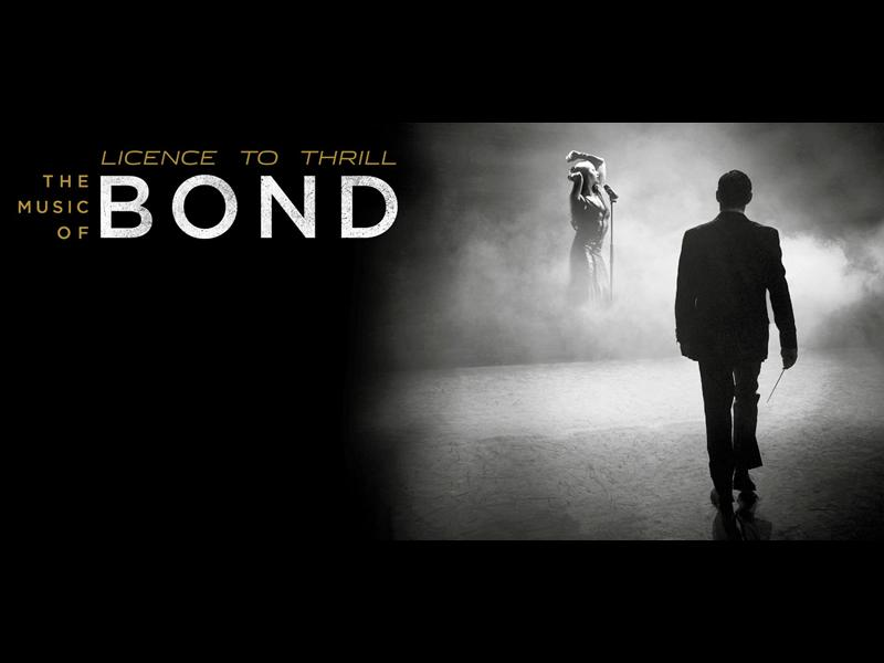 Licence to Thrill : The Music of Bond