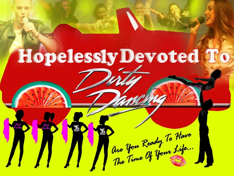 Hopelessly Devoted to Dirty Dancing Tribute Night
