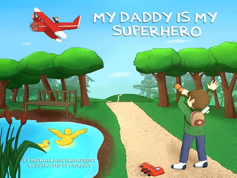 My Daddy is My Superhero