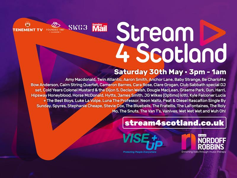 Stream4Scotland adds new names to 10 hours stream in aid of Nordoff Robbins Music Therapy and ViseUp