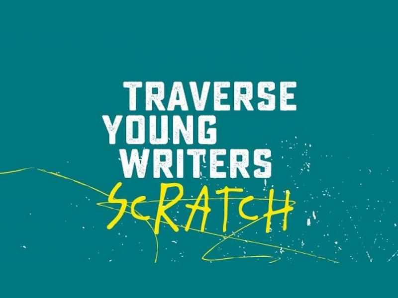 Traverse Young Writers' Scratch Performances