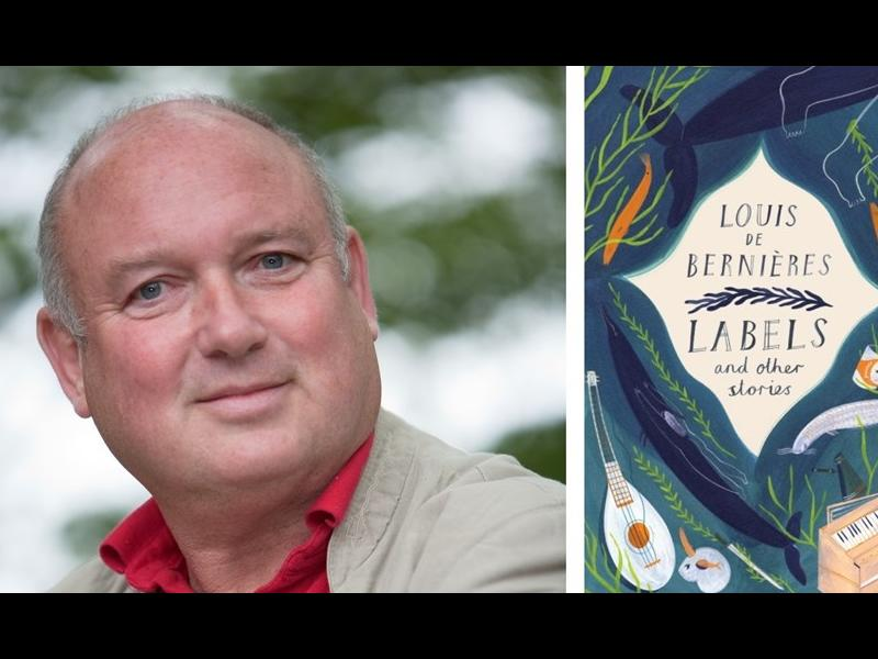 Louis de Bernières: Labels and other Stories