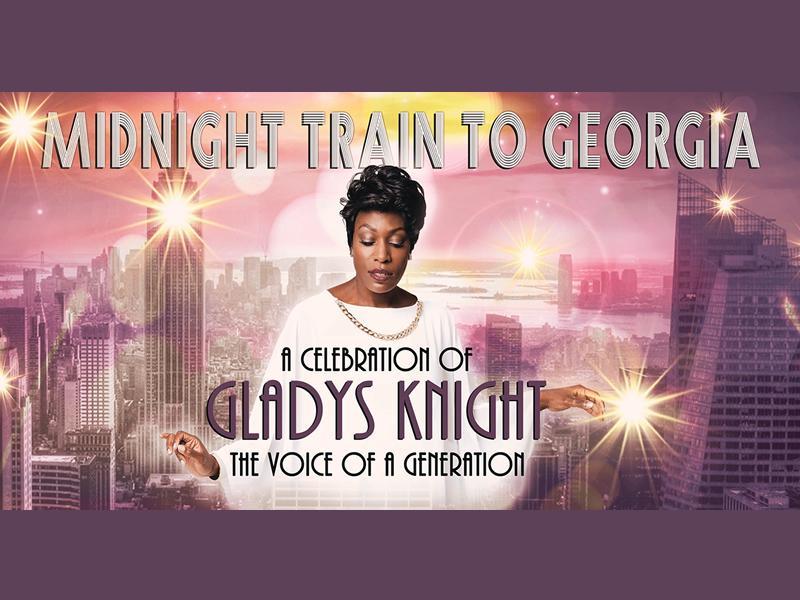 Midnight Train to Georgia: A Celebration of Gladys Knight