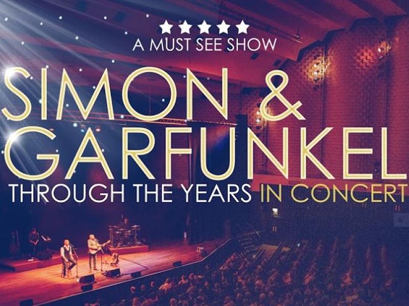 Simon & Garfunkel Through The Years - CANCELLED