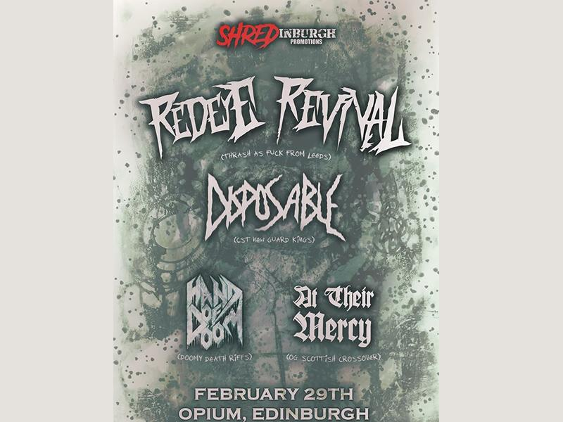 RedEye Revival, Disposable, Hand Of Doom and At Their Mercy