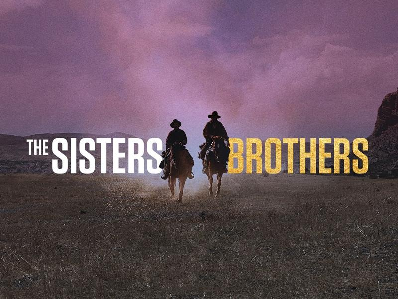 The Sisters Brothers - CANCELLED