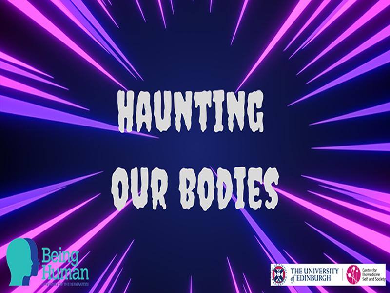 Haunting Our Bodies